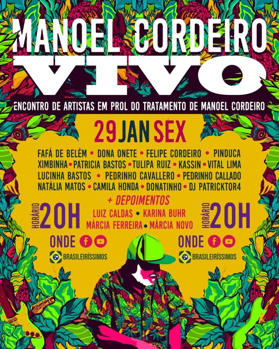 Artistas promovem show on line em prol do tratamento de Manoel Cordeiro